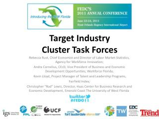 Target Industry  Cluster Task Forces