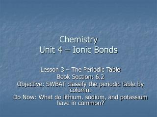 Chemistry Unit 4   Ionic Bonds