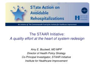 The STAAR Initiative:  A quality effort at the heart of system redesign