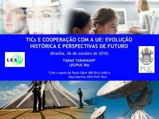 TICs E COOPERA  O COM A UE: EVOLU  O HIST RICA E PERSPECTIVAS DE FUTURO