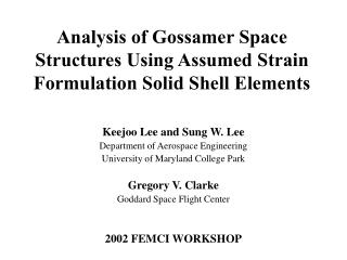 Analysis of Gossamer Space Structures Using Assumed Strain Formulation Solid Shell Elements