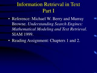Information Retrieval in Text Part I