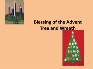 Blessing of the Advent Tree and Wreath