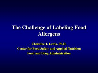 The Challenge of Labeling Food Allergens