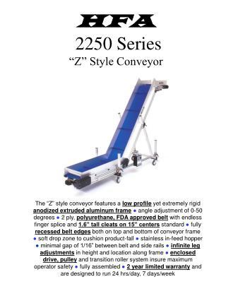 HFA  2250 Series  Z  Style Conveyor