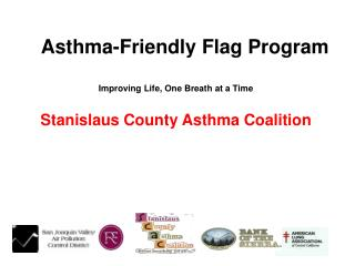 Asthma-Friendly Flag Program  Improving Life, One Breath at a Time  Stanislaus County Asthma Coalition
