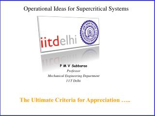 Operational Ideas for Supercritical Systems