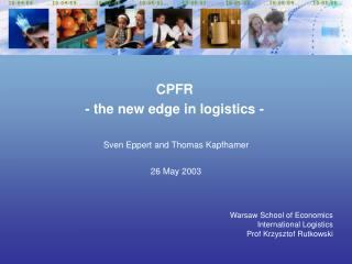 Warsaw School of Economics International Logistics Prof Krzysztof Rutkowski