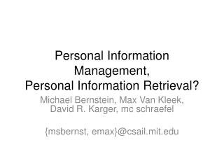 Personal Information Management, Personal Information Retrieval