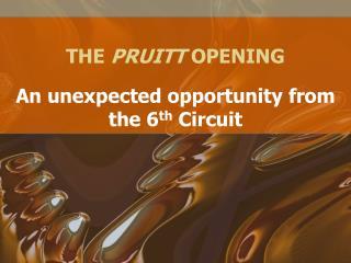 THE PRUITT OPENING