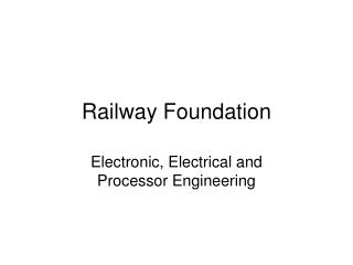 Railway Foundation