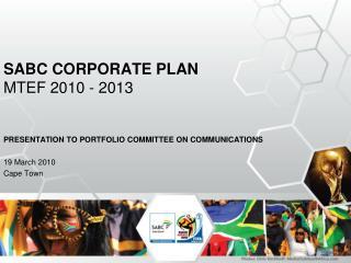 SABC CORPORATE PLAN MTEF 2010 - 2013