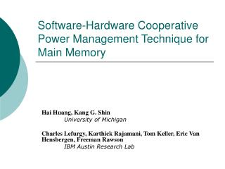 Software-Hardware Cooperative Power Management Technique for Main Memory