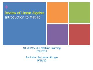 Review of Linear Algebra Introduction to Matlab