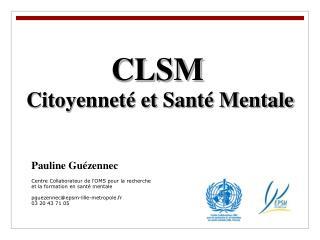 CLSM  Citoyennet  et Sant  Mentale