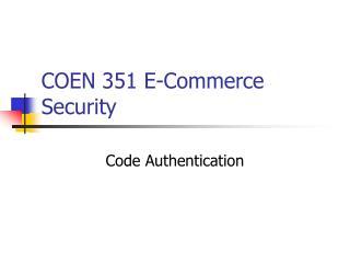 COEN 351 E-Commerce Security
