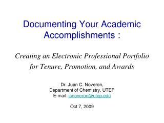 Documenting Your Academic Accomplishments :  Creating an Electronic Professional Portfolio for Tenure, Promotion, and Aw