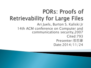 PORs:  Proofs of Retrievability for Large Files