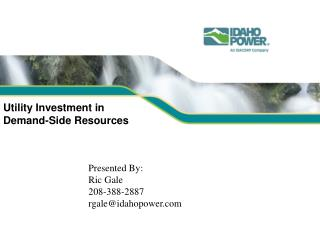 Utility Investment in  Demand-Side Resources