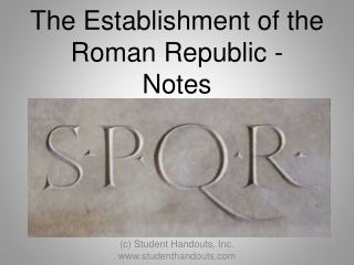 The Establishment of the Roman Republic