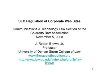 SEC Regulation of Corporate Web Sites  Communications  Technology Law Section of the Colorado Barr Association November