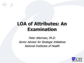 LOA of Attributes: An Examination