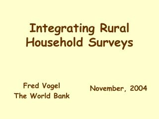 Integrating Rural Household Surveys