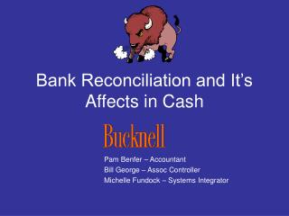 Bank Reconciliation and It s Affects in Cash