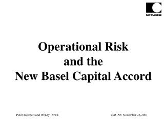 Operational Risk and the New Basel Capital Accord