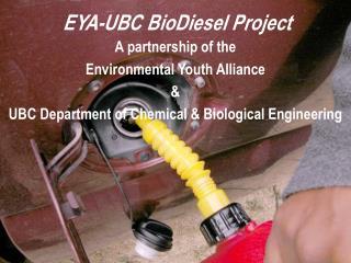 EYA-UBC BioDiesel Project