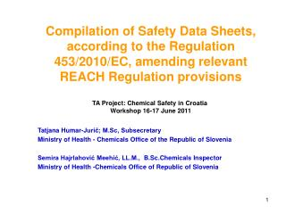 Compilation of Safety Data Sheets, according to the Regulation 453