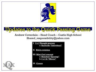 Updates to the Quick Passing Game