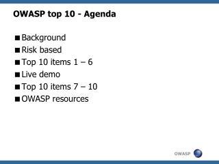 OWASP top 10 - Agenda