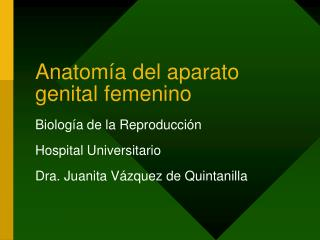 Anatom a del aparato genital femenino