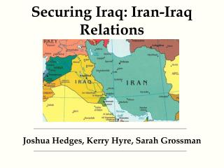 Securing Iraq: Iran-Iraq Relations
