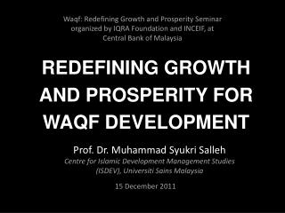 Waqf: Redefining Growth and Prosperity Seminar organized by IQRA Foundation and INCEIF, at Central Bank of Malaysia