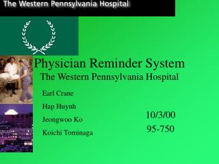 Physician Reminder System The Western Pennsylvania Hospital