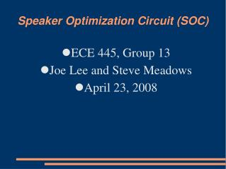 Speaker Optimization Circuit SOC