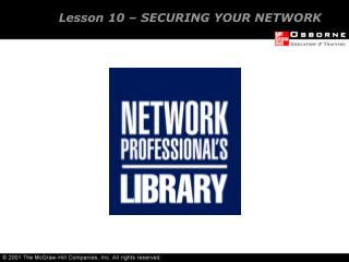 Lesson 10   SECURING YOUR NETWORK