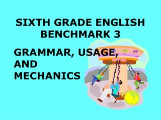 SIXTH GRADE ENGLISH BENCHMARK 3