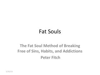 Fat Souls