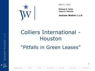 Colliers International - Houston  Pitfalls in Green Leases