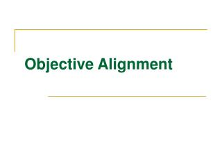 Objective Alignment