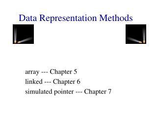 Data Representation Methods