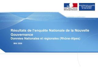 R sultats de l enqu te Nationale de la Nouvelle Gouvernance Donn es Nationales et r gionales Rh ne-Alpes