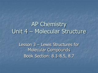 AP Chemistry Unit 4   Molecular Structure