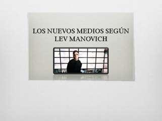 El lenguaje de los nuevos medios segun Lev Manovich