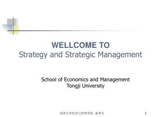 WELLCOME TO Strategy and Strategic Management