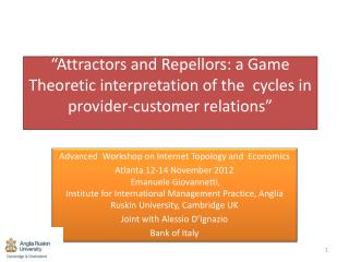 Attractors and Repellors: a Game Theoretic interpretation of the  cycles in  provider-customer relations
