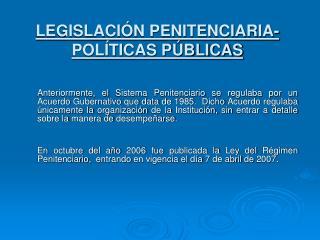LEGISLACI N PENITENCIARIA- POL TICAS P BLICAS